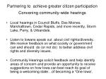 partnering to achieve greater citizen participation convening community wide hearings