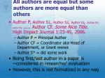 all authors are equal but some authors are more equal than others