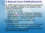 e biomed now pubmedcentral