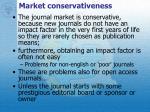 market conservativeness
