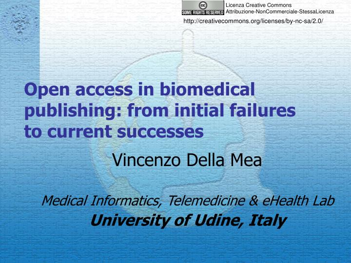 open access in biomedical publishing from initial failures to current successes n.