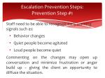 escalation prevention steps prevention step 1