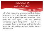 technique 5 invite criticism