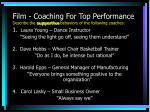 film coaching for top performance describe the supportive behaviors of the following coaches