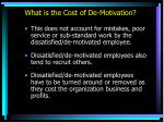 what is the cost of de motivation2