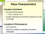 place characteristics1