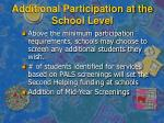 additional participation at the school level