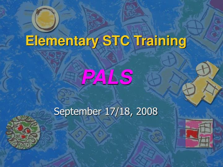 elementary stc training pals n.