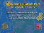 transferring students from one school to another