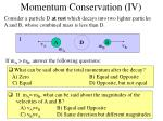 momentum conservation iv