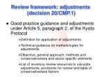 review framework adjustments decision 20 cmp 1