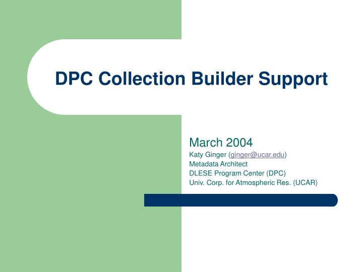 dpc collection builder support n.