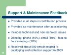 support maintenance feedback