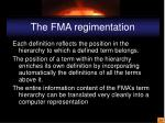 the fma regimentation
