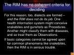 the rim has no coherent criteria for deciding