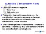 eurostat s consolidation rules