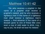 matthew 10 41 42