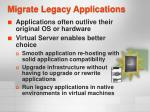 migrate legacy applications