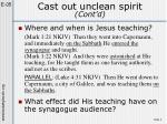 cast out unclean spirit cont d