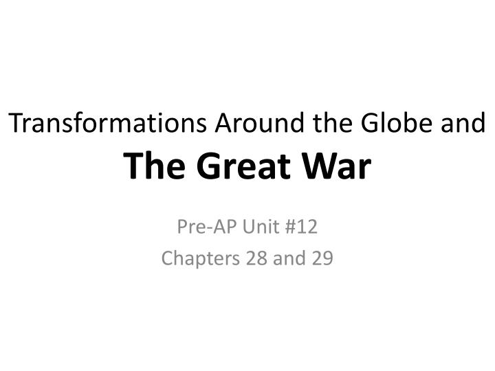 transformations around the globe and the great war n.