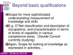 beyond basic qualifications