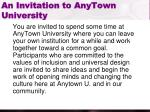 an invitation to anytown university