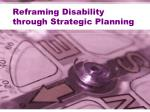 reframing disability through strategic planning