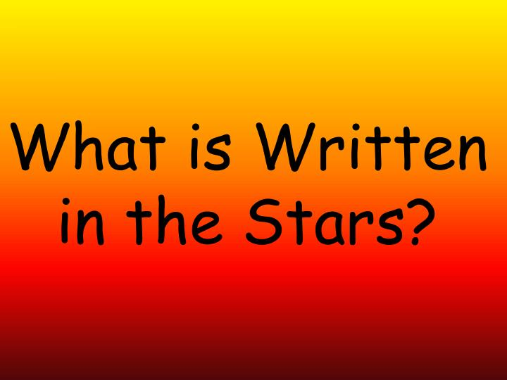 what is written in the stars n.