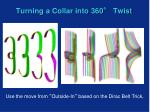 turning a collar into 360 twist