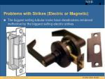 problems with strikes electric or magnetic