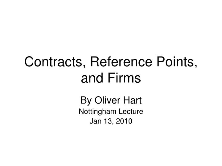 contracts reference points and firms n.