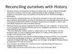 reconciling ourselves with history