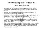 two ontologies of freedom merleau ponty