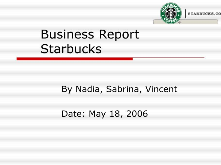 business report starbucks n.