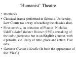 humanist theatre