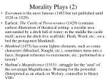 morality plays 2