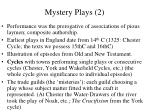 mystery plays 2