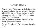 mystery plays 3
