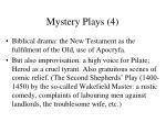 mystery plays 4