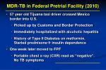 mdr tb in federal pretrial facility 2010