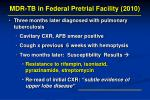 mdr tb in federal pretrial facility 20101
