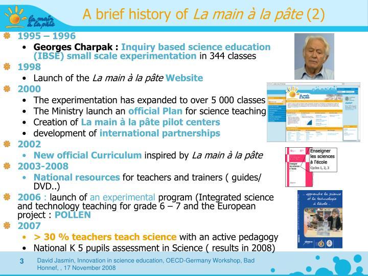 A brief history of la main la p te 2