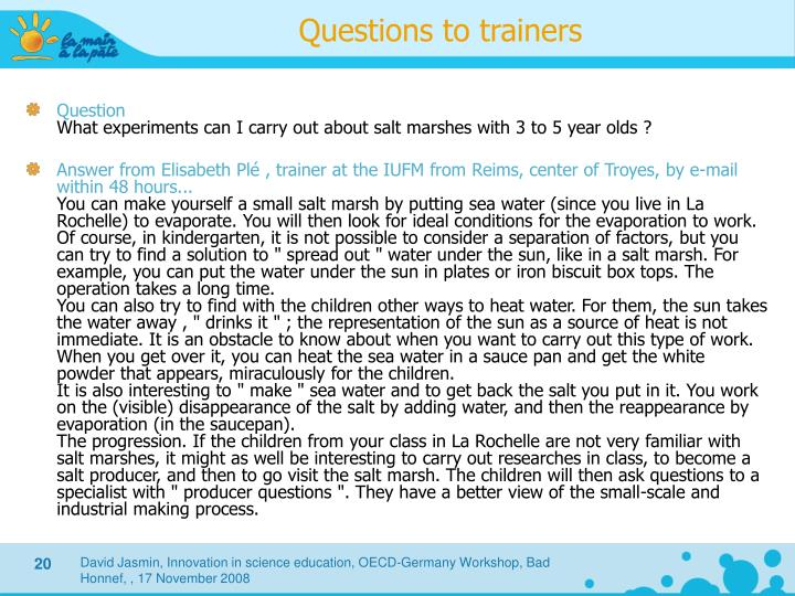 Questions to trainers