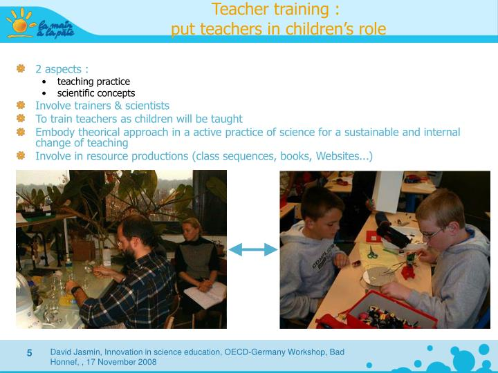 Teacher training :