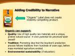 adding credibility to narrative
