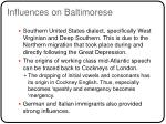 influences on baltimorese