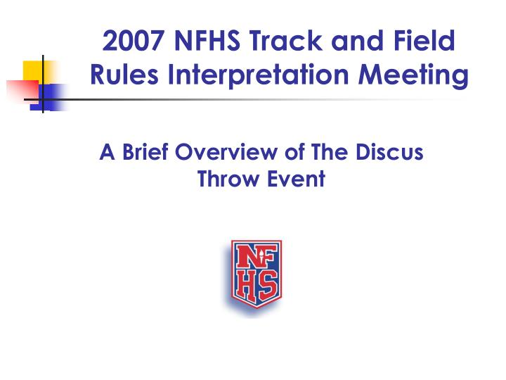 2007 nfhs track and field rules interpretation meeting n.