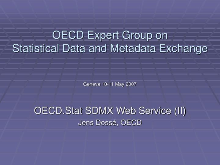 oecd expert group on statistical data and metadata exchange n.