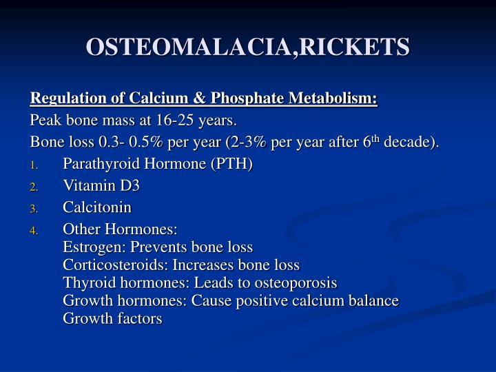 OSTEOMALACIA,RICKETS