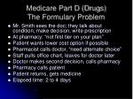 medicare part d drugs the formulary problem